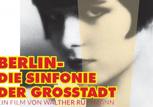 Berlin – Die Sinfonie der Großstadt LIVE Orchester