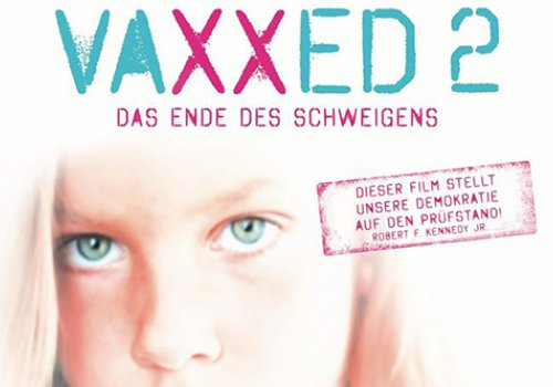 VAXXED 2 - Das Ende des Schweigens
