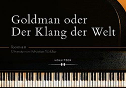 Goldman oder Der Klang der Welt