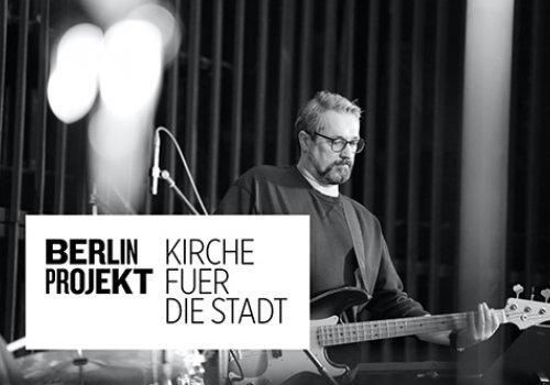 Berlinprojekt - Gottesdienst