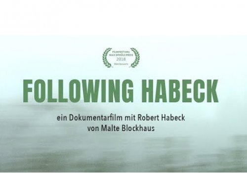 Following Habeck - Premiere