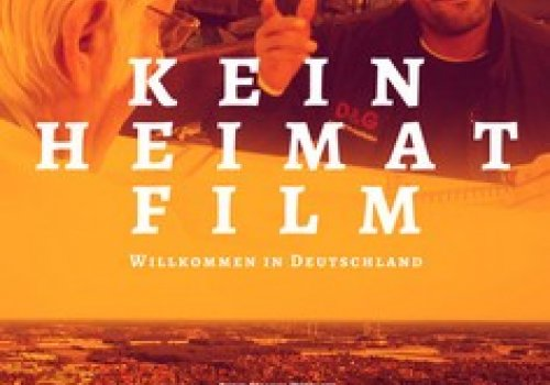 Kein Heimat Film [No Destination Home]
