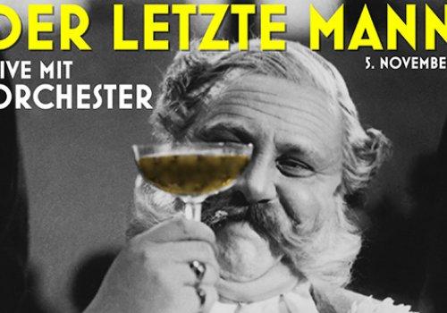 Der letzte Mann + Metropolis Orchester Berlin